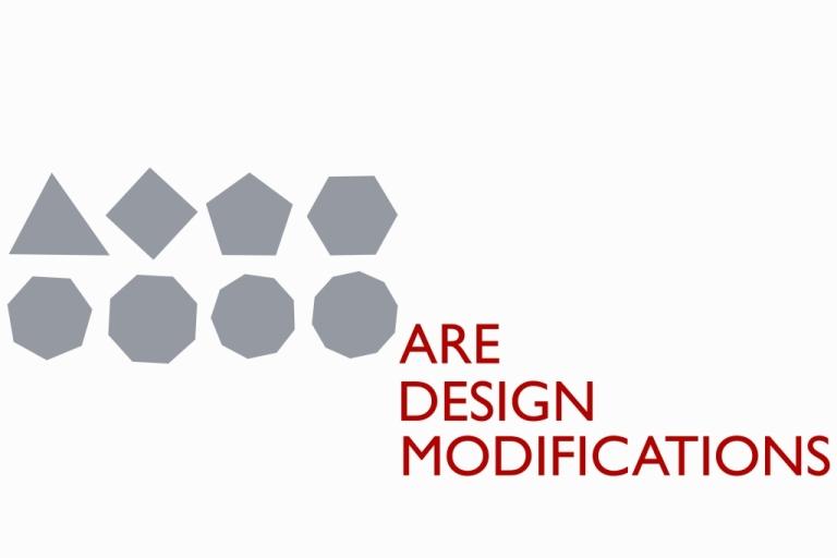 DESIGN MODIFICATIONS